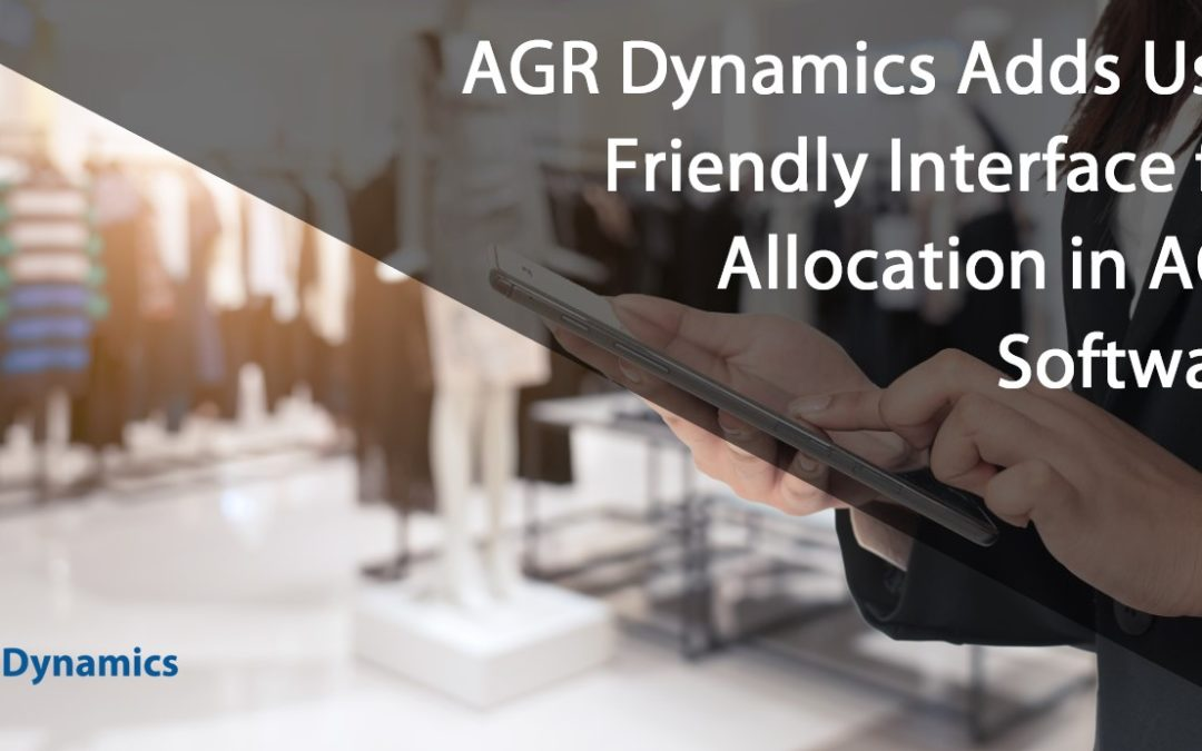 AGR Adds User Friendly Interface for Allocation in AGR Software