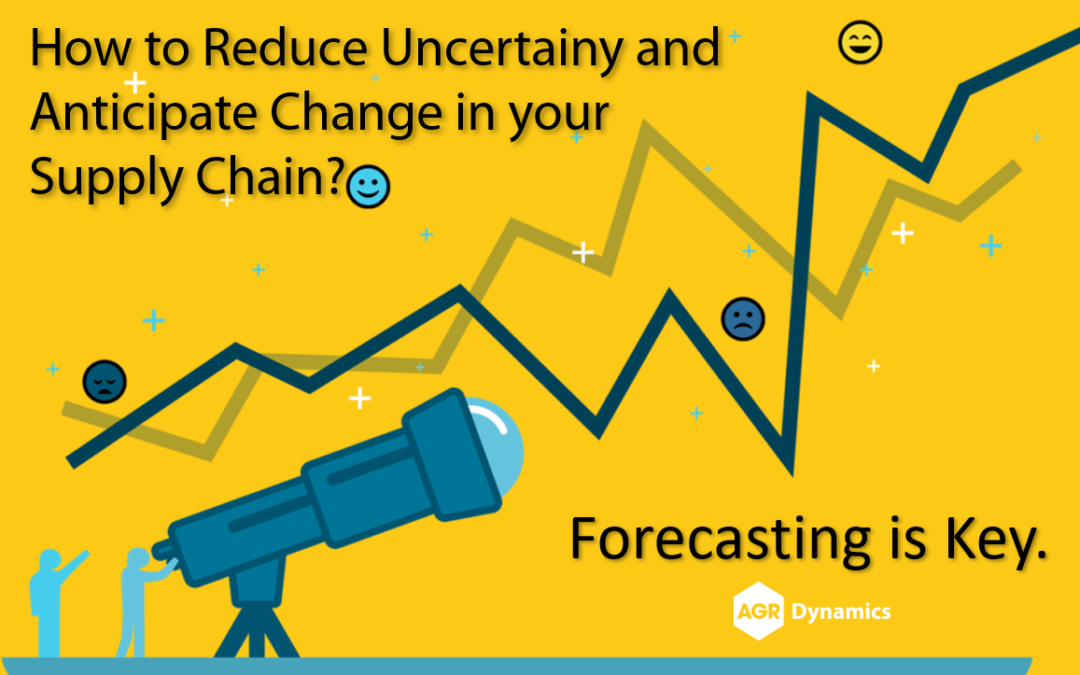 How to Reduce Uncertainty and Anticipate Change in your Supply Chain? Forecasting is key.