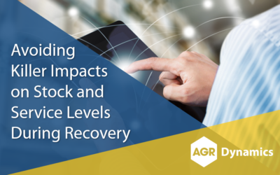 Avoiding Killer Impacts on Stock and Service Levels During Recovery
