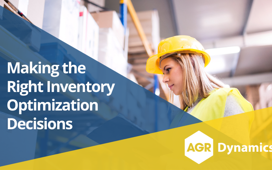 Making the Right Inventory Optimization Decisions