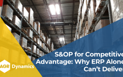 S&OP for Competitive Advantage: Why ERP Alone Can't Deliver